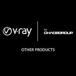 Other V-Ray Products