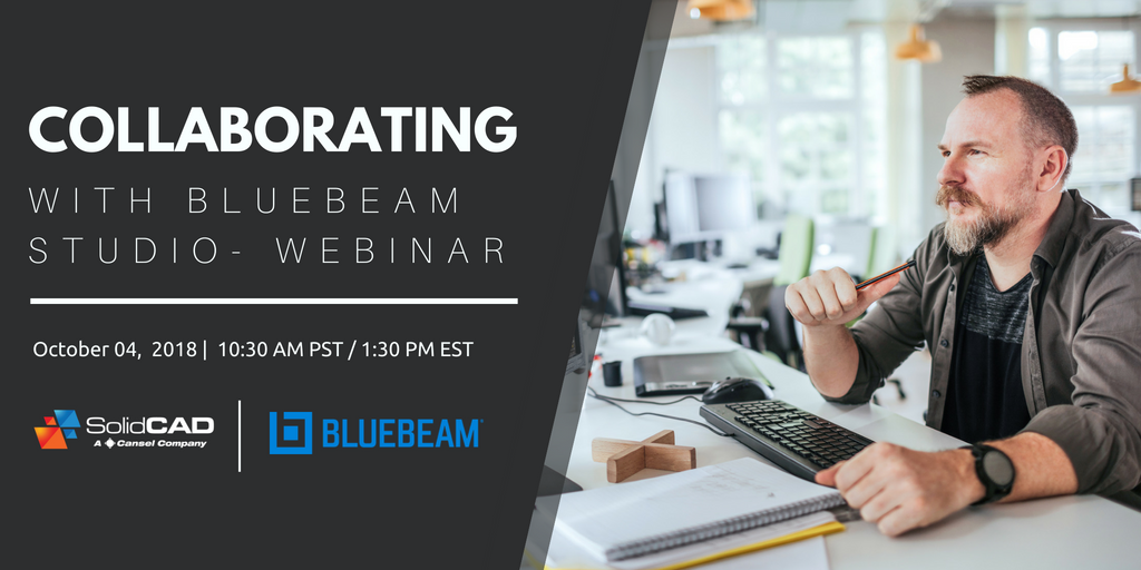 Collaborating with Bluebeam Studio Webinar – SolidCAD – A Cansel Company