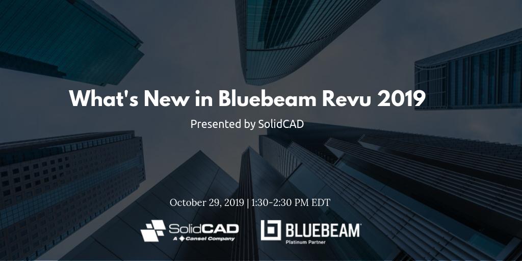 _What's New in Bluebeam Revu 2019 - Webinar