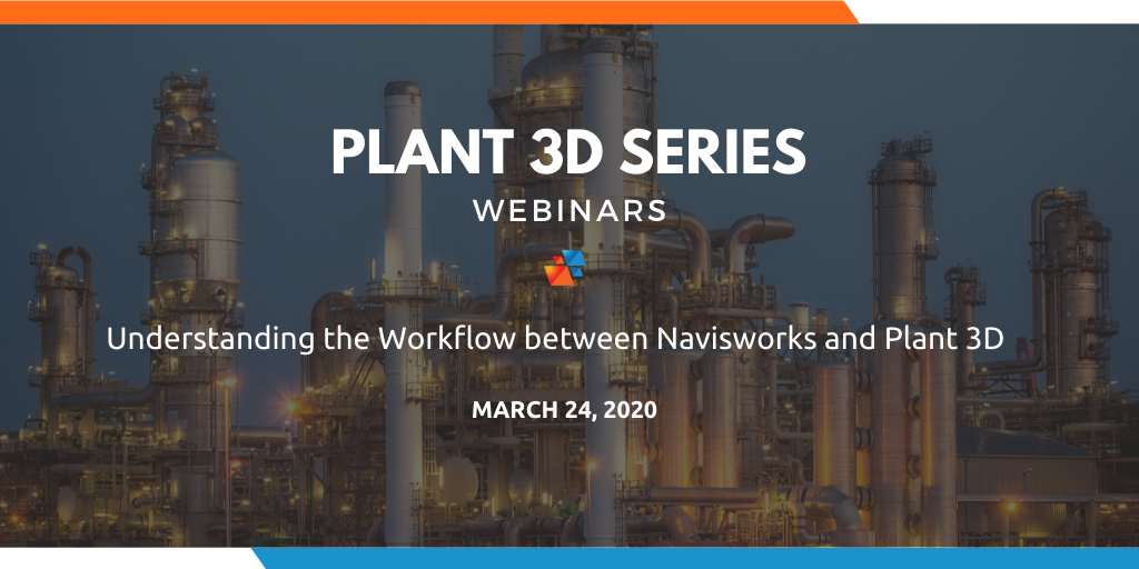 Plant 3D Series - 2 Navisworks